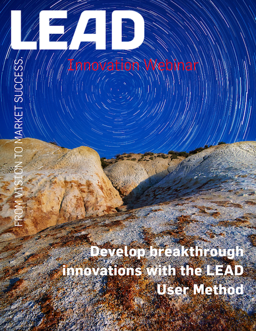 Develop breakthrough innovations of tomorrow with the LEAD user method